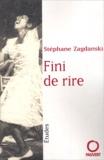 Stéphane Zagdanski - Fini de rire.