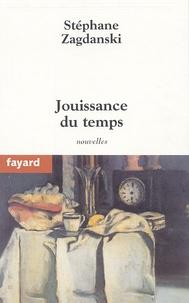 Stéphane Zagdanski - Jouissance du temps.