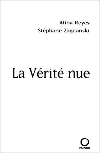 Stéphane Zagdanski et Alina Reyes - .