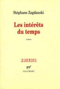 Stéphane Zagdanski - Les intérêts du temps.
