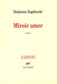 Stéphane Zagdanski - Miroir amer.