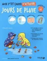 Stéphanie Aguado - Mon p'tit cahier d'activités jour de pluie.