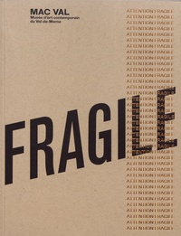Stéphanie Airaud et Thibault Caperan - Attention fragile.