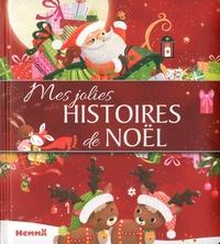Stéphanie Alastra et Estelle Madeddu - Mes jolies histoires de Noël.