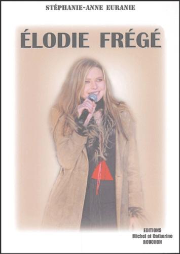 Stéphanie-Anne Euranie - Elodie Frégé.