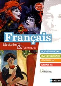 Stéphanie Armingaud et Christophe Desaintghislain - Français classes des lycées - Méthodes & Techniques.