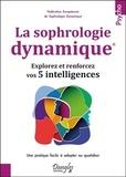 Stéphanie Assante - La sophrologie dynamique - Explorez et renforcez vos 5 intelligences.