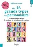 Stéphanie Assante - Les 16 grands types de personnalité - Un modèle pour révéler le meilleur de soi-même et des autres.