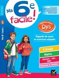 Stéphanie Aumont et Xavier Babonneau - Ma 6e facile ! adapté aux enfants DYS ou en difficulté d'apprentissage - cahier d entraînement toutes matières.