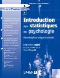 Stéphanie Baggio - Introduction aux statistiques en psychologie - Méthodologie et analyse de données.