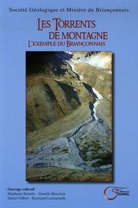 Stéphanie Baraille et Danièle Blanchon - Les Torrents de montagne - L'exemple du Briançonnais.