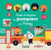 Stéphanie Bardy - Ecoute et découvre les pompiers avec Pompy.