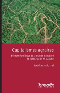 Deedr.fr Capitalismes agraires - Economie politique de la grande plantation en Indonésie et en Malaisie Image