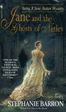 Stephanie Barron - Jane and the Ghosts of Netley.