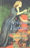 Stephanie Barron - Jane Austen à Canterbury.