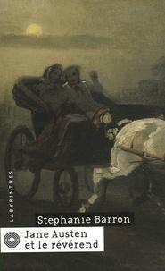 Stephanie Barron - Jane Austen et le révérend.