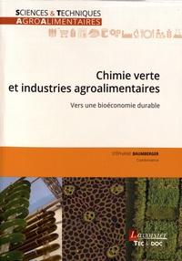 Stéphanie Baumberger - Chimie verte et industries agroalimentaires - Vers une bioéconomie durable.