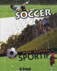 Soccer- Mon journal sportif - Stéphanie Beaudet | Showmesound.org