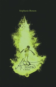 Stéphanie Benson - Al teatro Tome 3 : Moros.