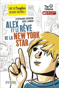 Stéphanie Benson et Jake Lamar - Alex et le rêve de la New York star.