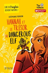 Stéphanie Benson - Hannah et le trésor du dangerous elf.