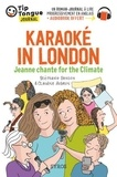 Stéphanie Benson et Claudine Aubrun - Karaoké in London - Jeanne chante for the Climate.