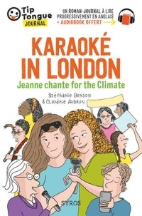 Stéphanie Benson et Claudine Aubrun - Karaoké in London - Jeanne chante for the Climate.