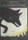 Stéphanie Benson - Le maître des agneaux N°  1 : Les compagnons du loup.