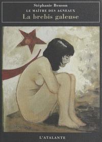 Stéphanie Benson - LE MAITRE DES AGNEAUX. - Tome 3, La brebis galeuse.