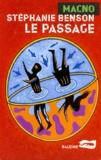 Stéphanie Benson - Le passage.