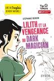 Stéphanie Benson - Lilith et la vengeance du dark magician.