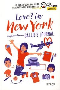 Stéphanie Benson - Love ? In New York - Callie's journal.