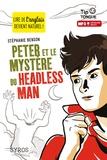 Stéphanie Benson - Peter et le mystère du headless man.