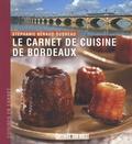 Stéphanie Béraud-Sudreau - Le carnet de cuisine de Bordeaux.