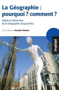 Stéphanie Beucher et Magali Reghezza-Zitt - Initial - La Géographie : pourquoi, comment ?.