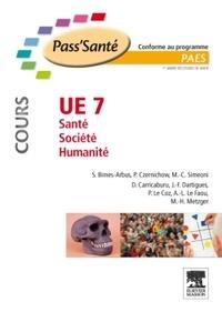 UE 7, Santé, Société,Humanité - Stéphanie Bimes-Arbus pdf epub