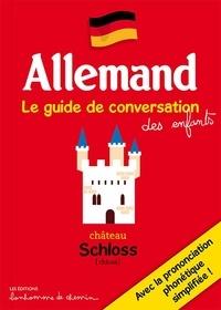 Stéphanie Bioret et Hugues Bioret - Allemand - Le guide de conversation des enfants.
