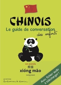 Stéphanie Bioret et Hugues Bioret - Chinois - Le guide de conversation des enfants.