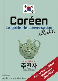 Stéphanie Bioret et Hugues Bioret - Coréen - Le guide de conversation illustré.