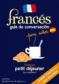Stéphanie Bioret et Hugues Bioret - Francés - Guia de conversacion para niños.