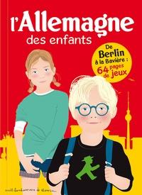 L'Allemagne des enfants - Stéphanie Bioret |