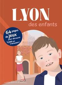 Stéphanie Bioret et Hugues Bioret - Lyon des enfants.