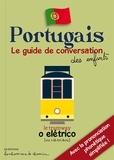 Stéphanie Bioret et Hugues Bioret - Portugais - Le guide de conversation des enfants.