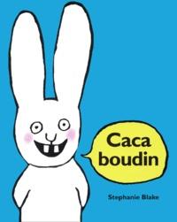 Caca boudin - Stephanie Blake pdf epub