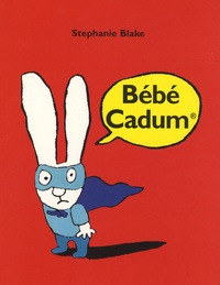 Stephanie Blake - Simon  : Bébé Cadum.