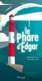 Stéphanie Bonvicini et Bérengère Le Gall - Le Phare d'Edgar.