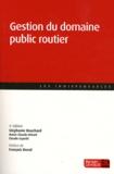Stéphanie Bouchard - Gestion du domaine public routier.
