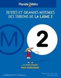 Deedr.fr Planète métro ligne 2 - Petites et grandes histoires des stations Image