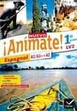 Stéphanie Bourdin Gaillardin et Isaure Dutheil Menestret - Espagnol 1re année LV2 A1/A1+-A2 Nuevo Animate.