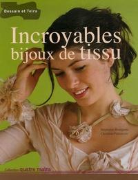 Stéphanie Bourgeois - Incroyables bijoux de tissu.